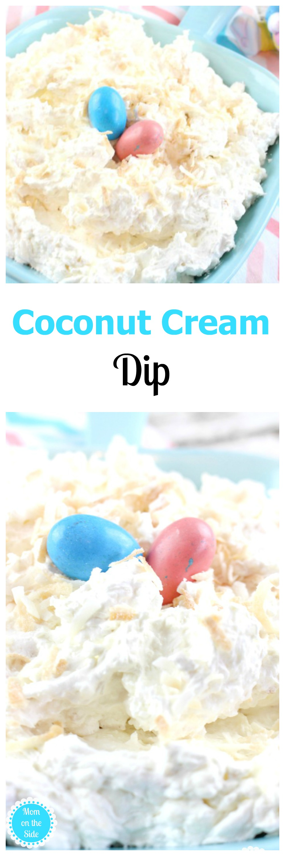 Coconut Cream Dip is super easy to make and deliciously luscious! Toasted coconut with a hint of caramel sauce is just what your Easter party needs.