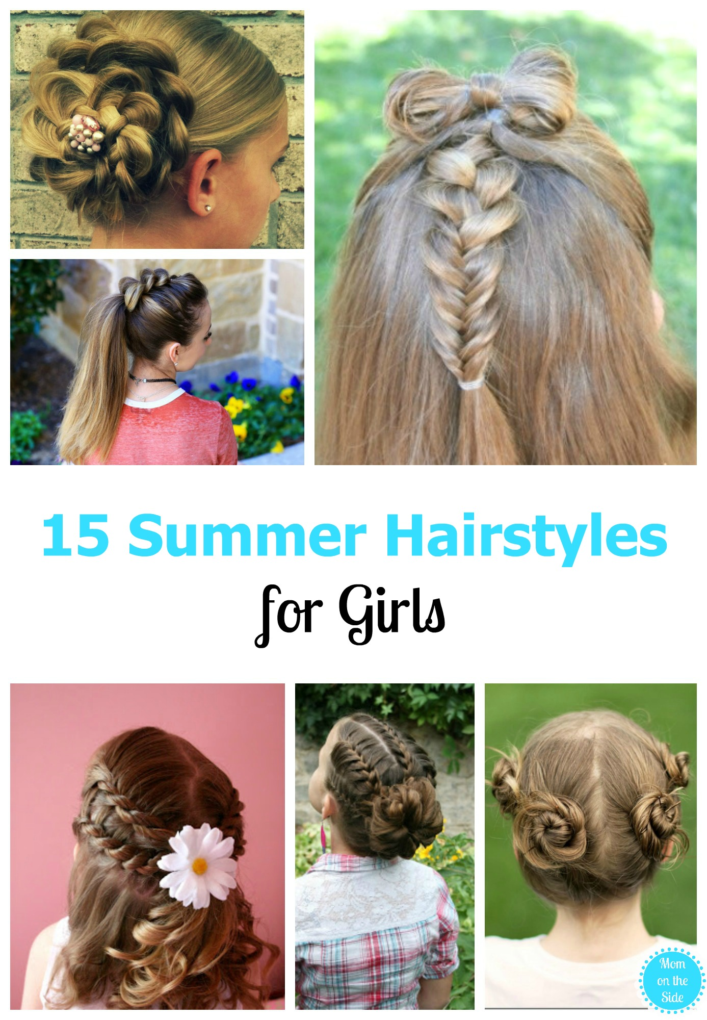 I'm hoping we can pull off some of these beautiful summer hairstyles for girls! Which girls hairstyle ideas are you going to try?