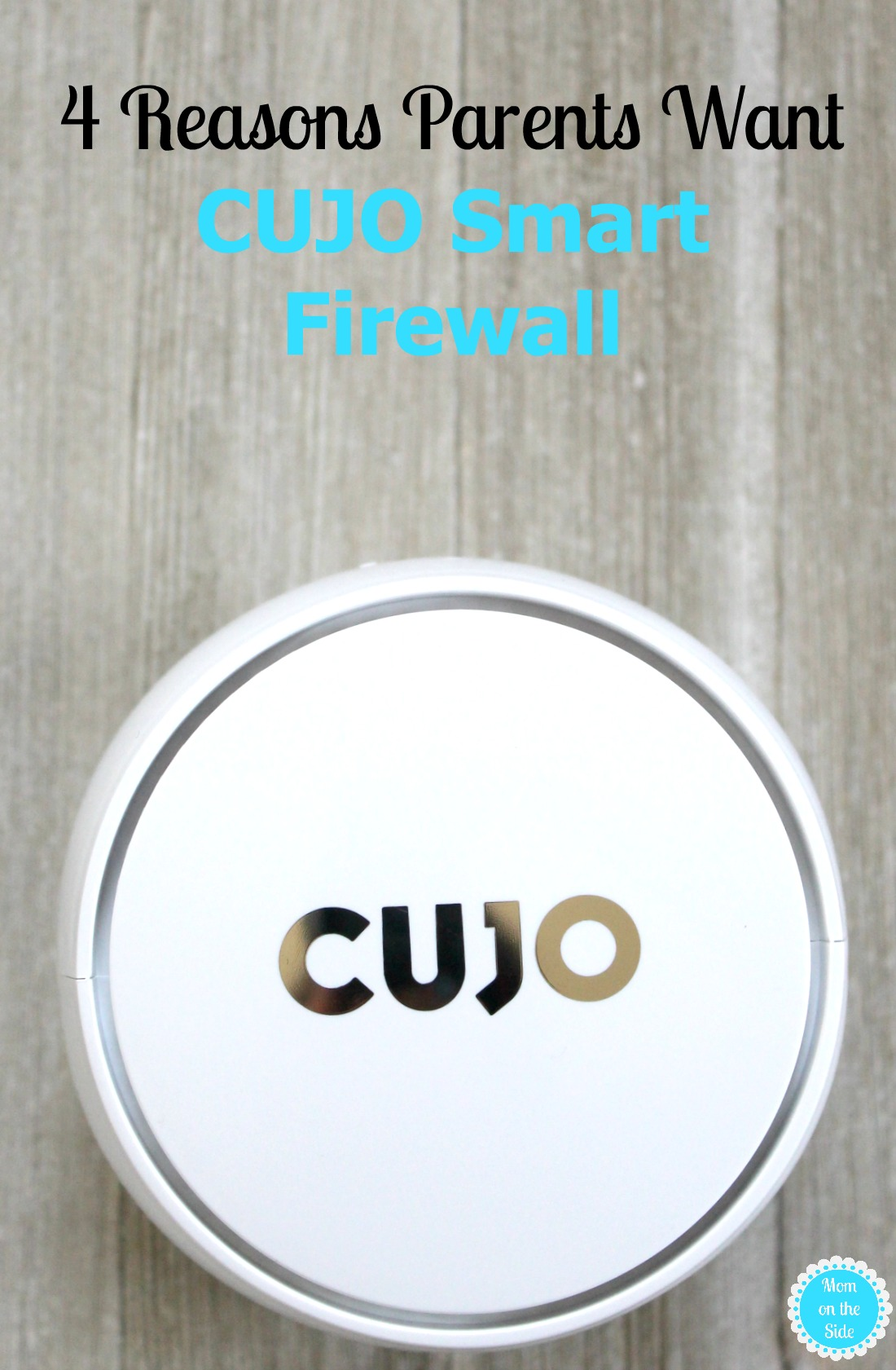 Why Parents Want CUJO Smart Firewall