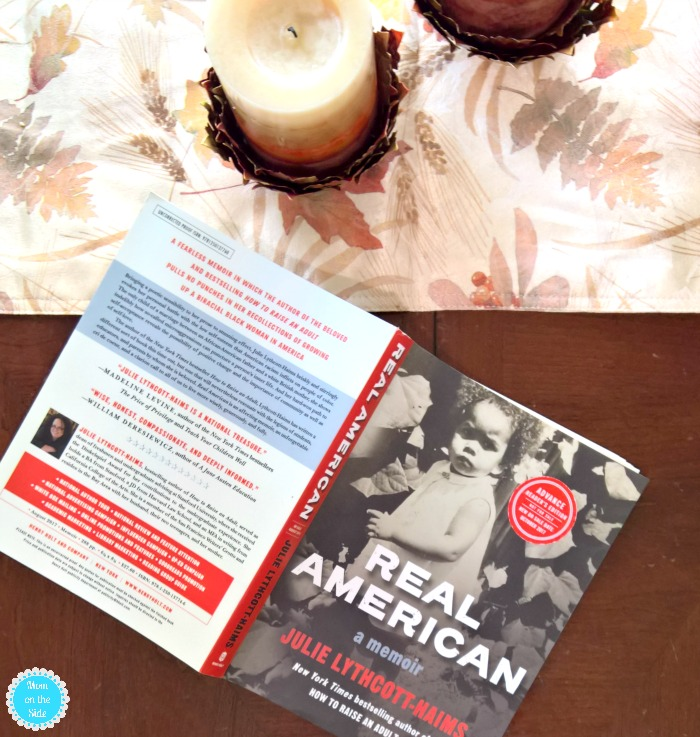 My Thoughts on Real American - A Memoir by Julie Lythcott-Haims