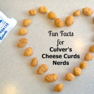 Fun Facts for Culver's Cheese Curds Nerds + Giveaway