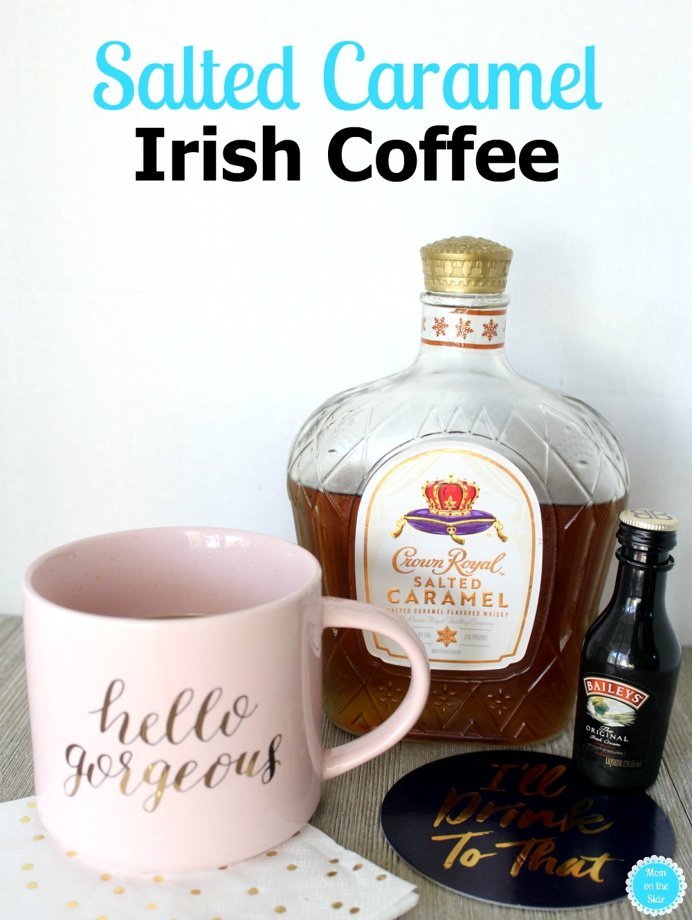 Cocktail Recipe for Salted Caramel Irish Coffee with Crown Royal Salted Caramel