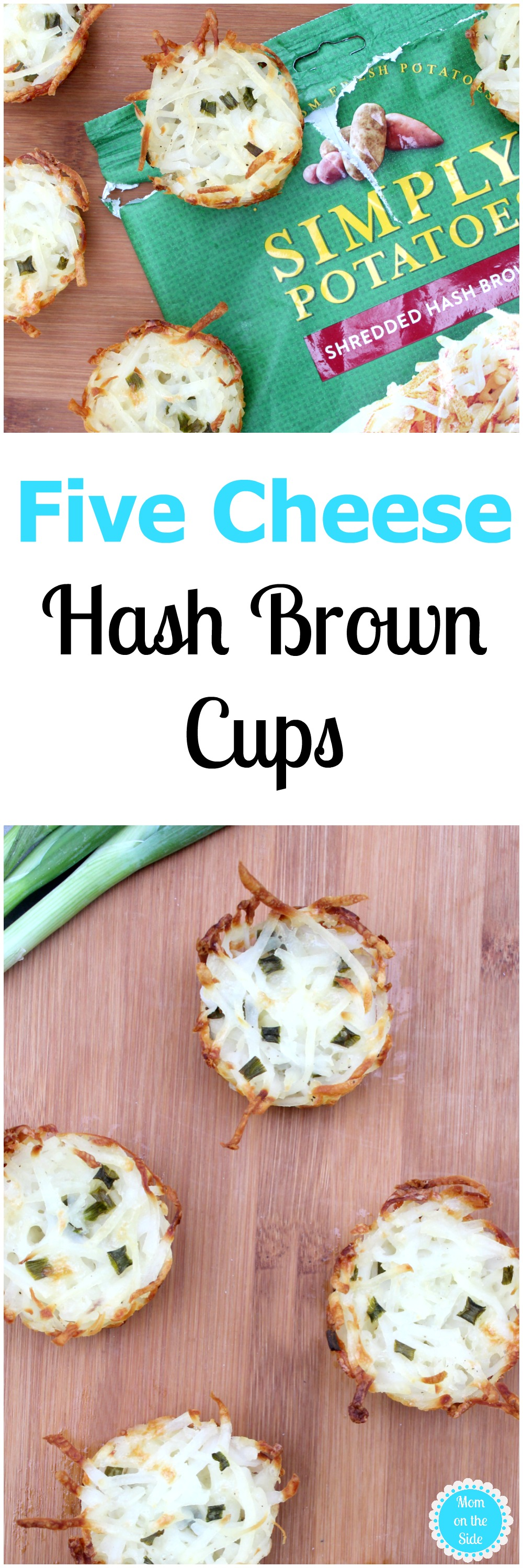 Easy Recipe for Five Cheese Hash Brown Cups with Simply Potatoes