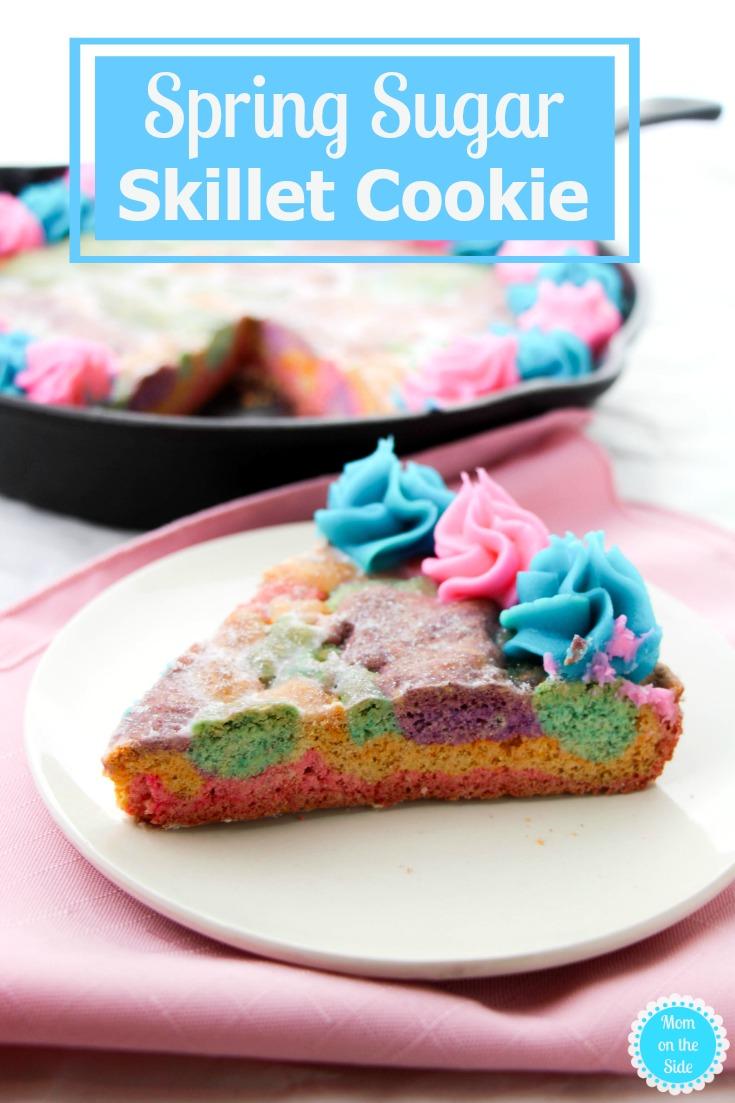 Easy Skillet Dessert for Easter - Spring Sugar Skillet Cookie Recipe