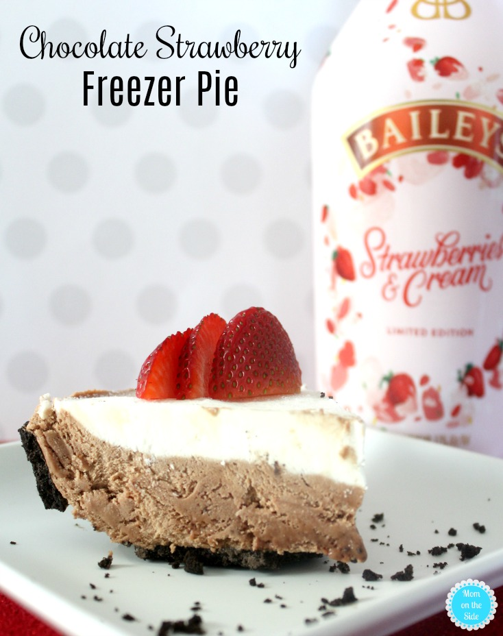 Boozy Dessert for Adults: Chocolate Strawberry Freezer Pie with Baileys Strawberries and Cream