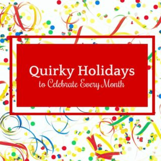 Quirky Holidays to Celebrate Every Month