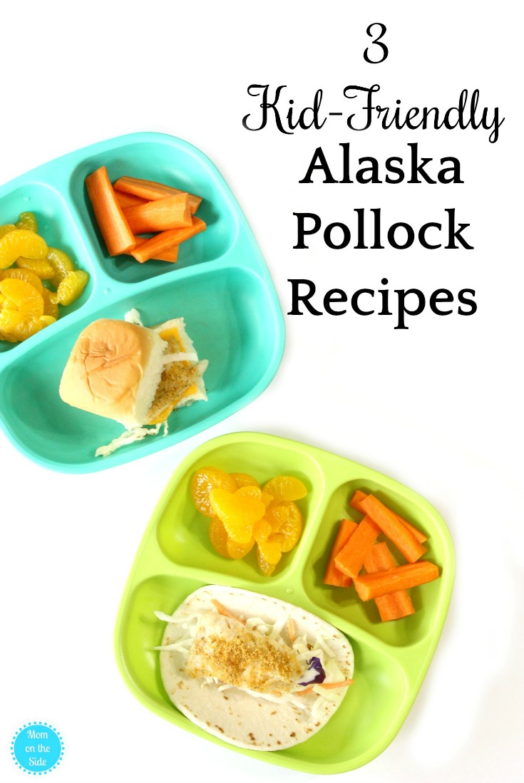3 kid friendly alaska pollock recipes the whole family for Kid friendly fish recipes