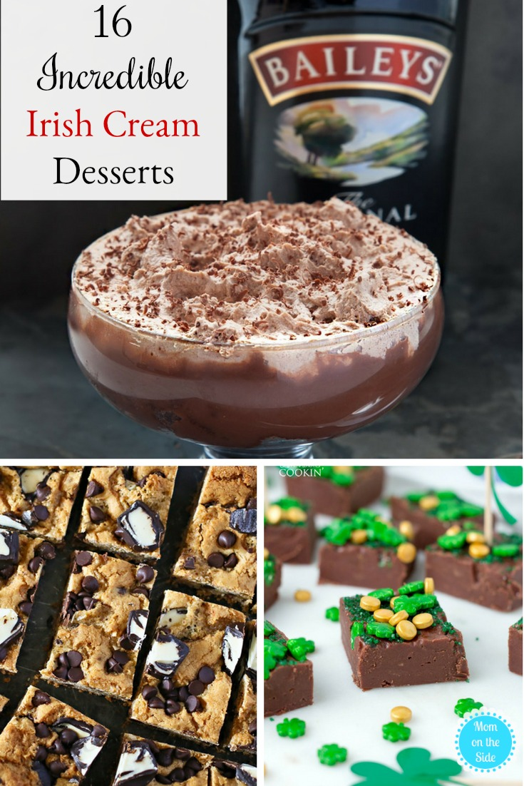 16 Deliciously Incredible Irish Cream Desserts perfect for St. Patrick's Day!