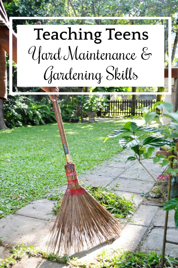 A Year of Teaching Teens Life Skills: Teaching Teens Yard Maintenance and Gardening Skills