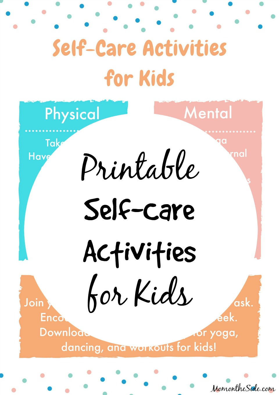 Ways to Encourage Self-Care for Kids: Printable Self-Care Ideas for Kids