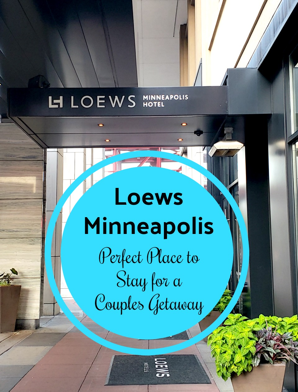 Couples Getaway in Minneapolis - Stay at Loews Minneapolis Hotel