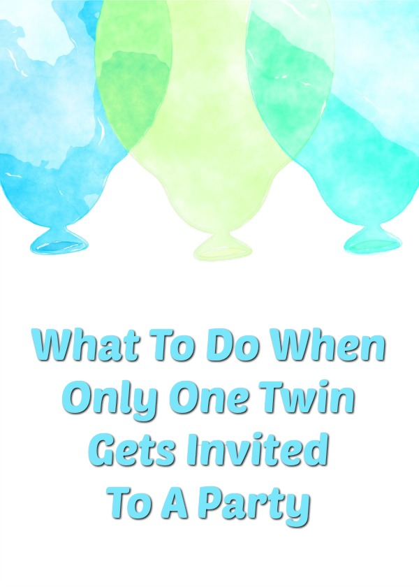 Things You Can Do When One Twin Gets Invited To A Party and the Other Doesn't