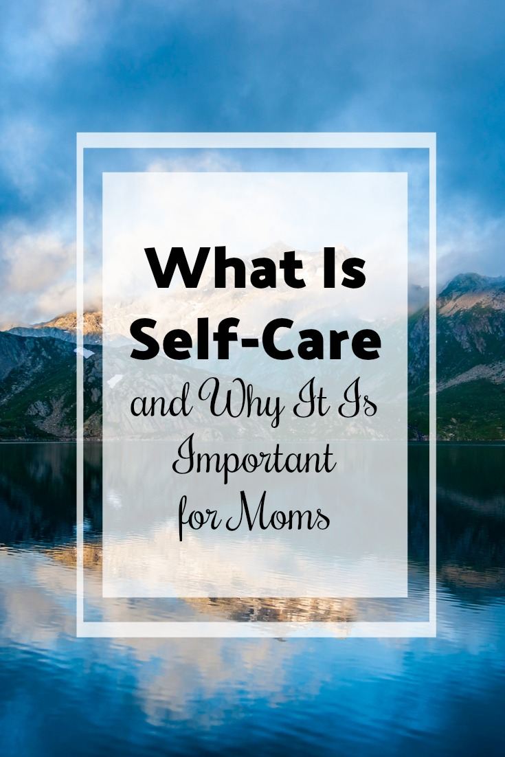 What Is Self-Care for Moms
