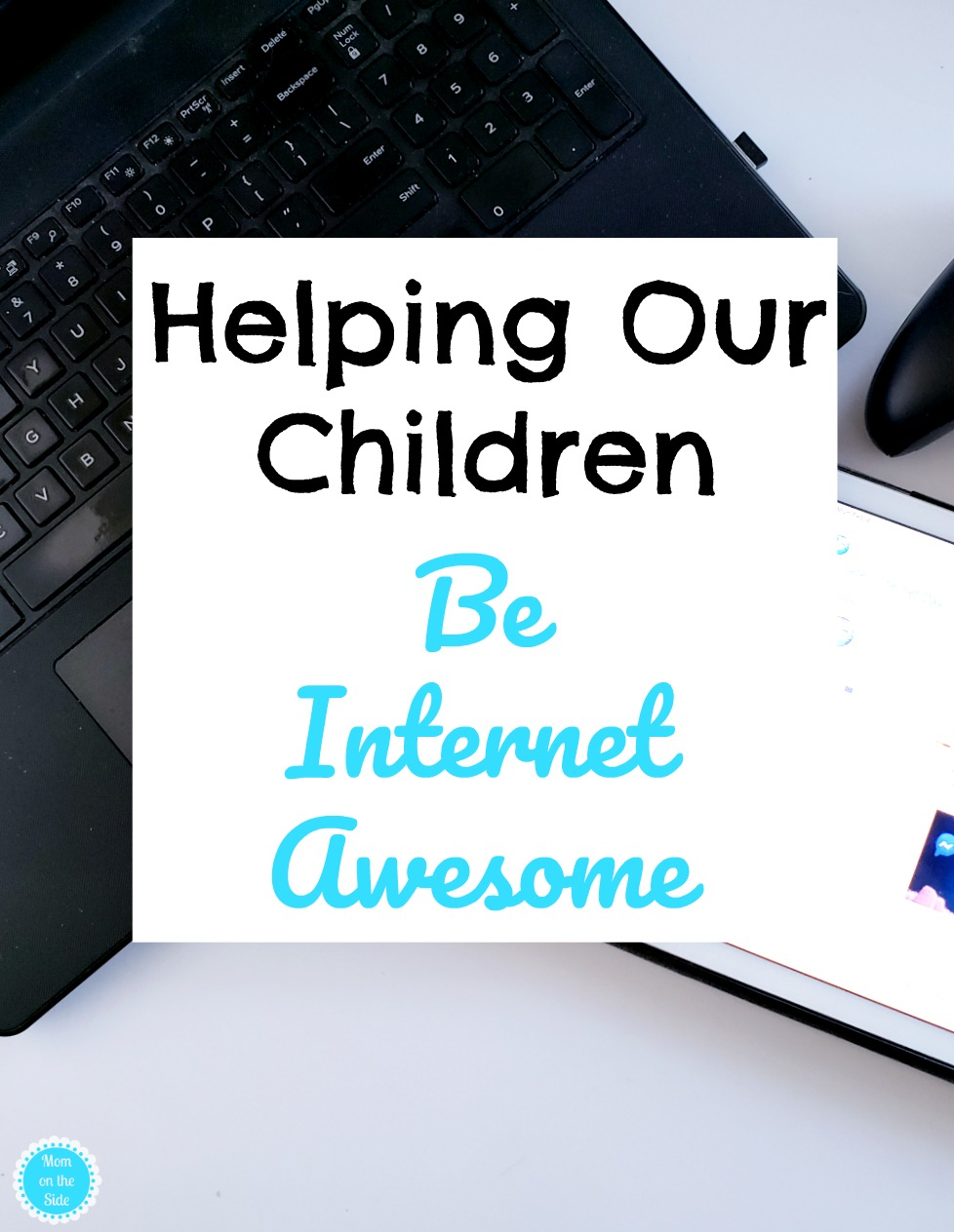 Helping Our Children Be Internet Awesome - Google's Safer ...