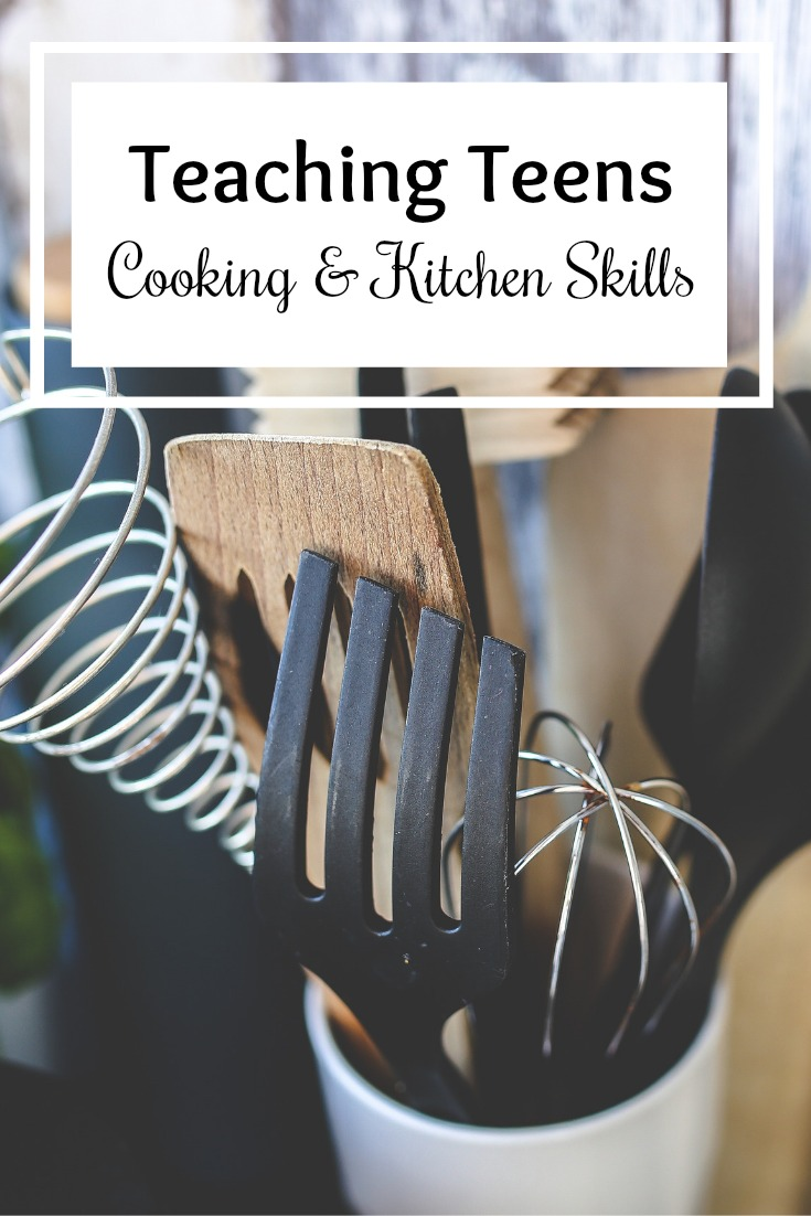 Tips for Teaching Teens Cooking and Kitchen Skills