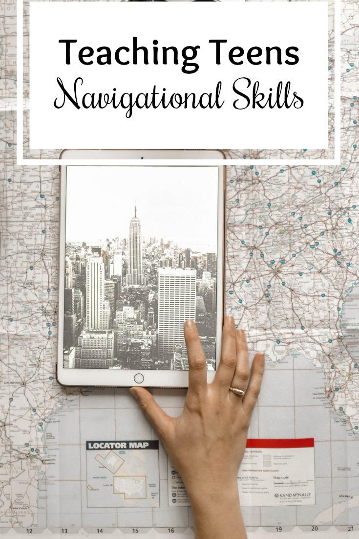 Tips for Teaching Teens Navigational Skills