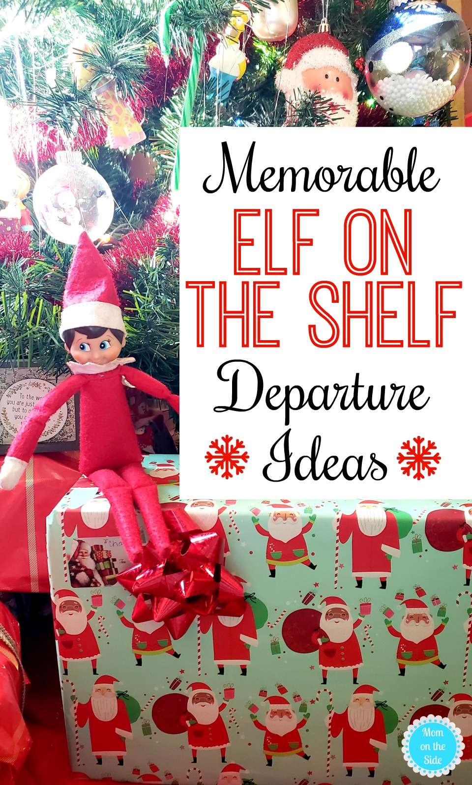 Elf On The Shelf: Elf On The Shelf Departure Ideas And Departure Letters