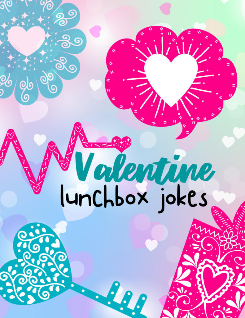 Valentine Lunchbox Jokes Printable